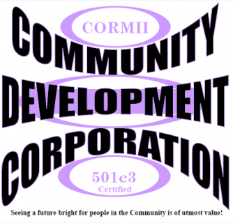 CORMII COMMUNITY DEVELOPMENT CORPORATION